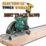 Buying guide for Track Saws