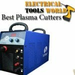 Best Plasma Cutters in 2021