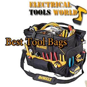 03dae0c808 Top 15 Best Tool Bags in 2019 - ElectricalToolsWorld
