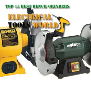 Strange Top 15 Best Bench Grinders In 2019 Electricaltoolsworld Ncnpc Chair Design For Home Ncnpcorg