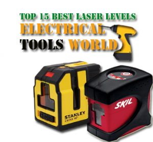Top 15 Best Laser Levels In 2019 Electricaltoolsworld