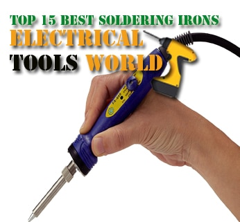 Top 15 Best Soldering Irons in 2019 - ElectricalToolsWorld