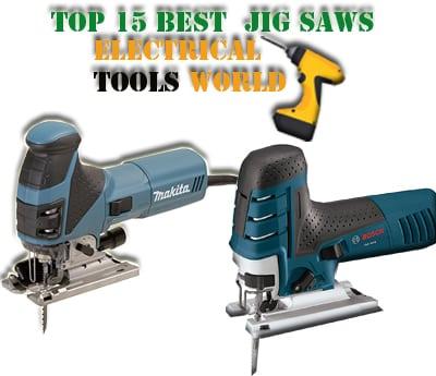 BEST 15 JIG SAWS