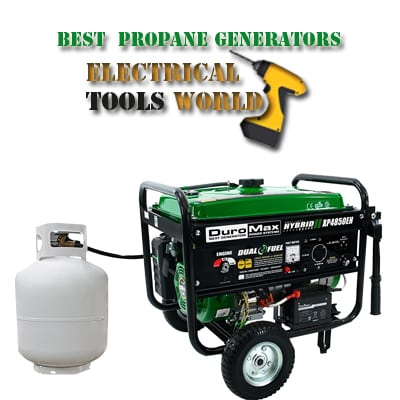 best propane generators