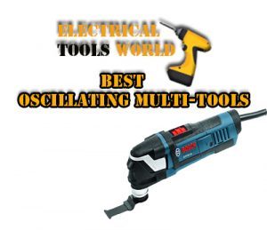 Best Oscillating Tool 2019 Top 15 Best Oscillating Multi Tools in 2019   ElectricalToolsWorld